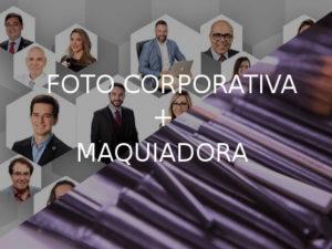 Foto Corporativa + Maquiadora